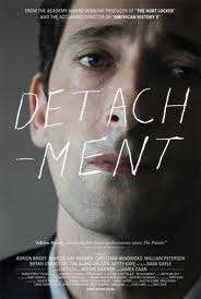 Detachment. USA 2012. von Tony Kaye, mit Adrien Brody....