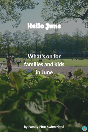 June preview for family and kids activities.: From mom to everyone.