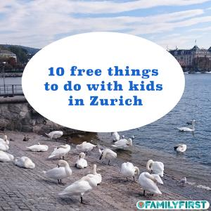 10 free activities for Kids in Zurich: From mom to everyone.