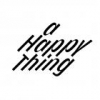 A Happy Thing